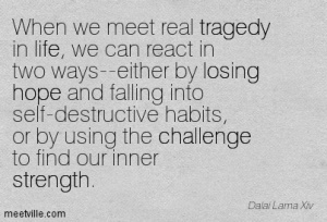 Quotation-Dalai-Lama-Xiv-life-strength-challenge-losing-tragedy-hope-Meetville-Quotes-110651